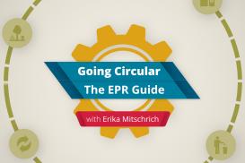 Going Circular: The EPR Guide